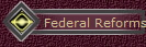 Federal Reforms
